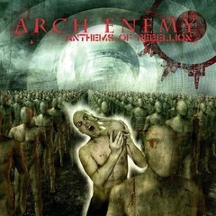 ARCH ENEMY - ANTHEMS OF REBELLION (CD/DVD)