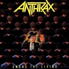 ANTHRAX - AMONG THE LIVING (IMP/EUA)