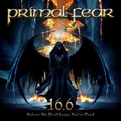 PRIMAL FEAR - 16.6 BEFORE THE DEVIL KNOWS YOU RE DEAD