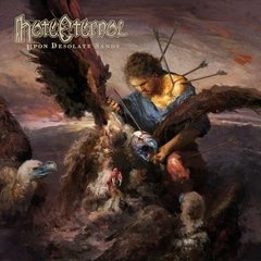 HATE ETERNAL - UPON DESOLATE SANDS (SLIPCASE)