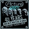 PICTURE - 40 YEARS HEAVY METAL YEARS - 1978-2018 CLASSIC LINEUP