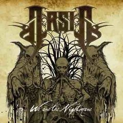 ARSIS - WE RE THE NIGHTMARE
