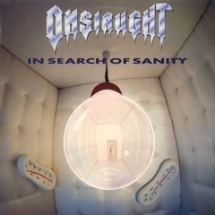 ONSLAUGHT - IN SEARCH OF SANITY (2 CD)