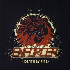 ENFORCER - DEATH BY FIRE (DIGIFILE)
