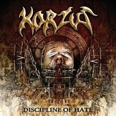 KORZUS - DISCIPLINE OF HATE [DIGIPAK]