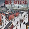 BIFF BYFORD - SCHOOL OF HARD ROCKS