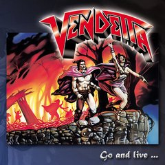 VENDETTA - GO AND LIVE...STAY AND DIE (SLIPCASE)