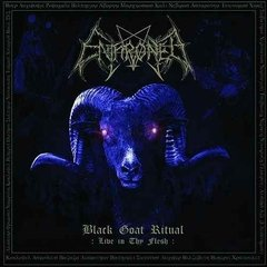 ENTHRONED - BLACK GOAT RITUAL LIVE IN THY FLESH