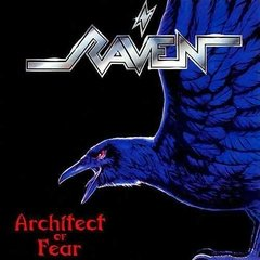 RAVEN - ARCHITECT OF FEAR (IMP/EU)