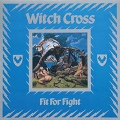 WITCH CROSS - FIT FOR FIGHT (SLIPCASE)