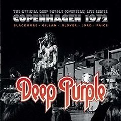 DEEP PURPLE - LIVE IN COPENHAGEN 1972 (2 CD)