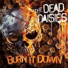 THE DEAD DAISIES - BURN IT DOWN (COLLECTORS EDITION)(CD/CAMISETA)