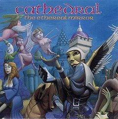 CATHEDRAL - THE ETHEREAL MIRROR (IMP/ARG)
