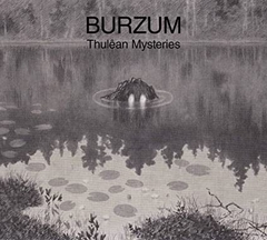 BURZUM - THULEAN MYSTERIES (2CD/DIGIPAK)