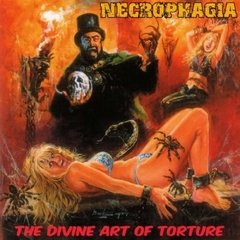 NECROPHAGIA - THE DIVINE ART OF TORTURE (IMP/ARG)