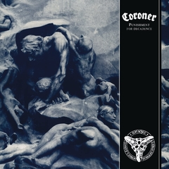 CORONER - PUNISHMENT FOR DECADENCE (SLIPCASE)
