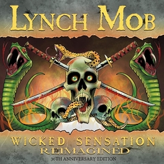 LYNCH MOB - WICKED SENSATION - REIMAGINED