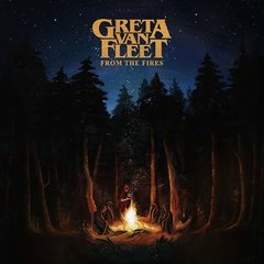 GRETA VAN FLEET - FROM THE FIRES (IMP/EU)