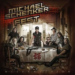 MICHAEL SCHENKER FEST - RESURECTION