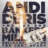 ANDI DERIS AND THE BAD BANKERS - MILLION DOLLAR HAIRCUTS ON TEN CENT HEAD (2CD) (DIGIFILE) (IMP/ARG)