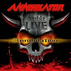 ANNIHILATOR - DOUBLE LIVE ANNIHILATION (2CD)