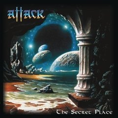ATTACK - THE SECRET PLACE