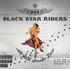 BLACK STAR RIDERS - ALL HELL BREAKS LOOSE (DIGIFILE)