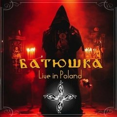BATUSHKA - LIVE IN POLAND