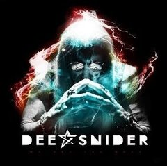 DEE SNIDER - WE ARE THE ONES (DIGIPAK)