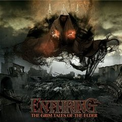 ENTHRING - THE GRIM TALES OF THE ELDER/THE ART OF CHAOS (DIGIFILE)