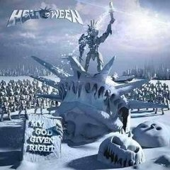 HELLOWEEN - MY GOD GIVEN RIGHT (ACRÍLICO)