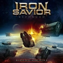 IRON SAVIOR - REFORGED  RIDING ON FIRE (2CD)