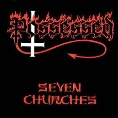 POSSESSED - SEVEN CHURCHES (IMP/CL)