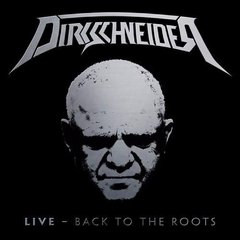 DIRKSCHNEIDER - LIVE - BACK TO THE ROOTS (DIGIPAK) (2CD)