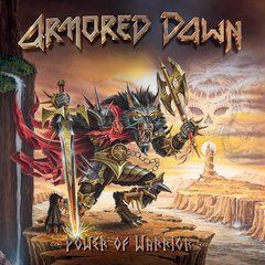 ARMORED DAWN - POWER OF WARRIOR (DIGIPAK)
