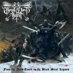 GREAT VAST FOREST - FROM THE DARK TIMES TO THE BLACK METAL LEGIONS (SLIPCASE)(DIGIPAK)