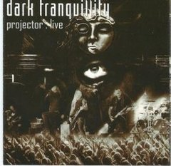 DARK TRANQUILLITY - PROJECTOR LIVE (CD IMPORT)