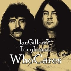 IAN GILLAN AND TONY IOMMI - WHO CARES (2 CD)
