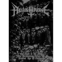 HELLISHTHRONE - THE BOOK OF THE DEAD: THE FORTHCOMING RETURN OF PRIMEVAL AGE OF DARKNESS (LIVRETO FORMATO A5)