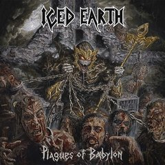 ICED EARTH - PLAGUE OF BABYLON