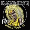 IRON MAIDEN - KILLER WORLD TOUR 81 (IMP/EU)