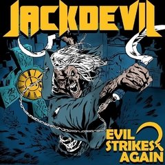 JACKDEVIL - EVIL STRIKES AGAIN (DIGIPAK)
