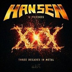KAI HANSEN AND FRIENDS XXX - THREE DECADES IN METAL