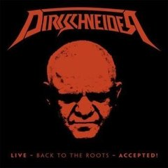 DIRKSCHNEIDER - LIVE - BACK TO THE ROOTS - ACCEPTED (DVD)