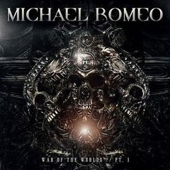 MICHAEL ROMEO - WAR OF THE WORLD PT.1