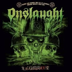 ONSLAUGHT - LIVE AT THE SLAUGHTERHOUSE (CD/DVD)