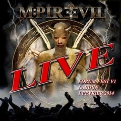 MPIRE OF EVIL - LIVE FORUM FEST VI