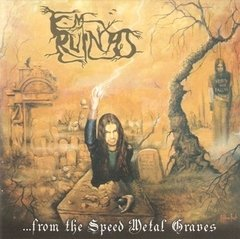 EM RUINAS - ...FROM THE SPEED METAL GRAVES (DIGIPAK)