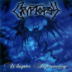 CRYPTOPSY - WHISPER SUPREMACY (ARG)