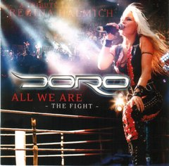 DORO - ALL WE ARE - THE FIGHT (EUROPEU)